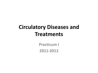 Circulatory Diseases and Treatments