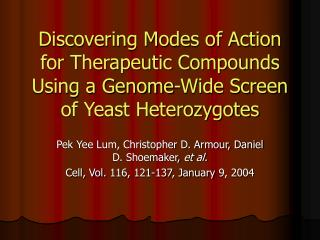 Pek Yee Lum, Christopher D. Armour, Daniel D. Shoemaker,  et al.