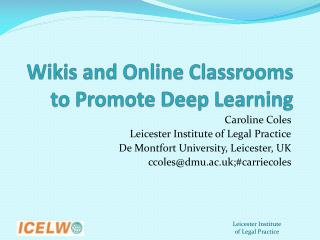Wikis and Online Classrooms to Promote Deep Learning