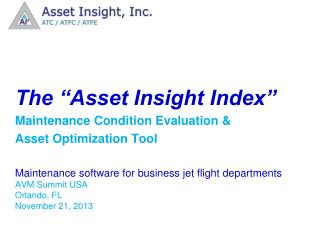 "The ""Asset Insight Index"" Maintenance Condition Evaluation & Asset Optimization Tool"