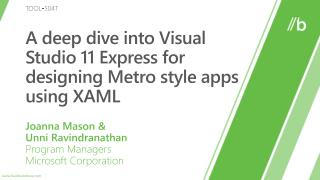 A deep dive into Visual Studio 11 Express for designing Metro style apps using XAML