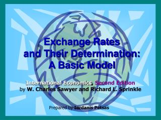 Exchange Rates  and Their Determination:  A Basic Model