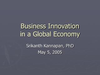 Business Innovation  in a Global Economy