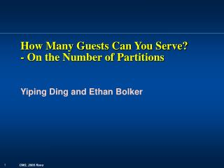 How Many Guests Can You Serve? - On the Number of Partitions