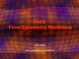 FACS  Flow Cytometry Workshop