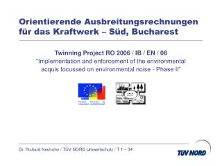 Orientierende Ausbreitungsrechnungen  für das Kraftwerk – Süd, Bucharest