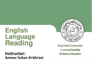 King Faisal University e- Learning Deanship & Distance Education