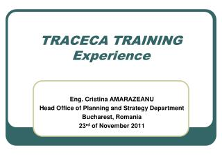 TRACECA TRAINING Experience