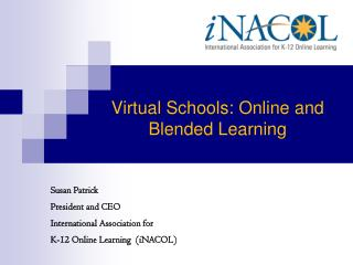 Virtual Schools: Online and Blended Learning
