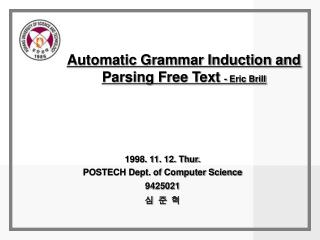 Automatic Grammar Induction and Parsing Free Text - Eric Brill
