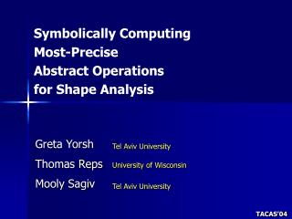 Symbolically Computing  Most-Precise  Abstract Operations  for Shape Analysis