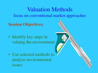 Valuation Methods focus on conventional market approaches