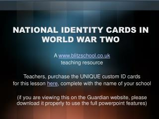 NATIONAL IDENTITY CARDS IN WORLD WAR TWO