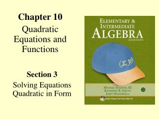 Chapter 10 Quadratic Equations and Functions