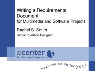 Writing a Requirements Document for Multimedia and Software Projects