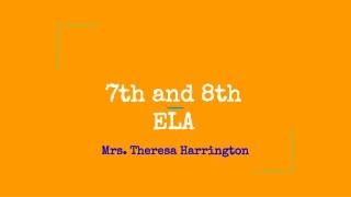 7th and 8th ELA
