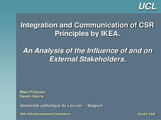 Integration and Communication of CSR Principles by IKEA. An Analysis of the Influence of and on External Stakeholders.