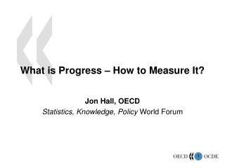 What is Progress – How to Measure It?