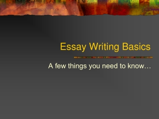 Essay Writing Basics