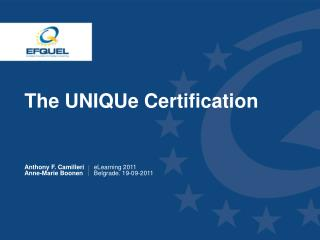 The UNIQUe Certification