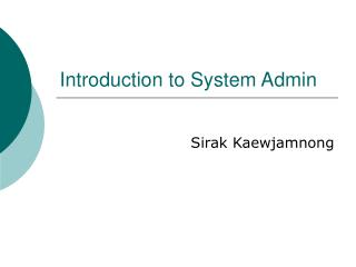 Introduction to System Admin