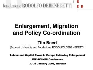 Enlargement, Migration  and Policy Co-ordination