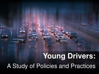 Young Drivers: