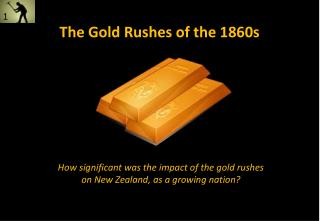 The Gold Rushes of the 1860s