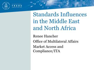 Standards Influences in the Middle East and North Africa