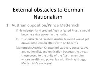 External obstacles to German Nationalism
