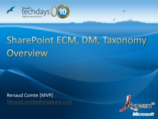 SharePoint ECM, DM, Taxonomy Overview