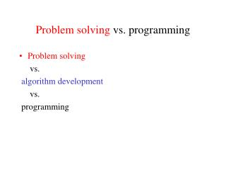 Problem solving  vs. programming