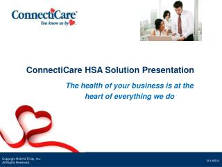 ConnectiCare HSA Solution Presentation