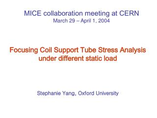 Focusing Coil Support Tube Stress Analysis under different static load