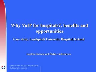 Why VoIP for hospitals?, benefits and opportunities
