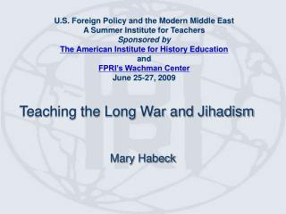 Teaching the Long War and Jihadism