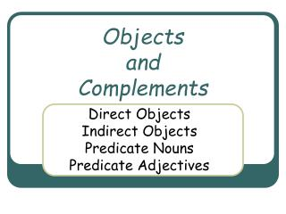 Objects  and  Complements