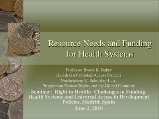 Resource Needs and Funding for Health Systems