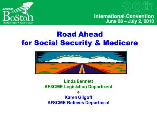 Road Ahead  for Social Security & Medicare