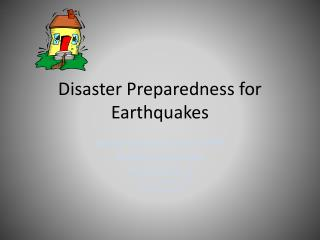 Disaster Preparedness for Earthquakes