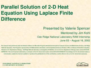Parallel Solution of 2-D Heat Equation Using Laplace Finite Difference
