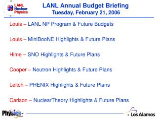 LANL Annual Budget Briefing Tuesday, February 21, 2006