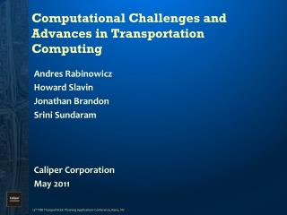Computational Challenges and Advances in Transportation Computing