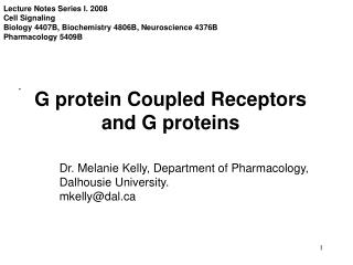 G protein Coupled Receptors and G proteins