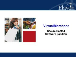 VirtualMerchant Secure Hosted Software Solution