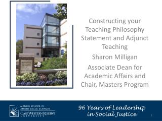 Constructing your Teaching Philosophy Statement and Adjunct Teaching  Sharon Milligan Associate Dean for Academic Affair