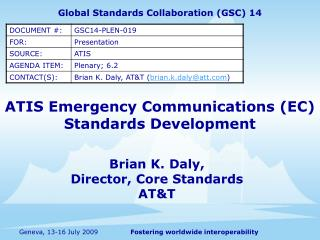 ATIS Emergency Communications EC  Standards Development
