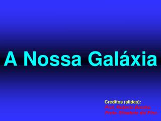 A Nossa Galáxia