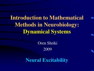 Introduction to Mathematical Methods in Neurobiology:  Dynamical Systems