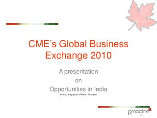 CME's Global Business Exchange 2010